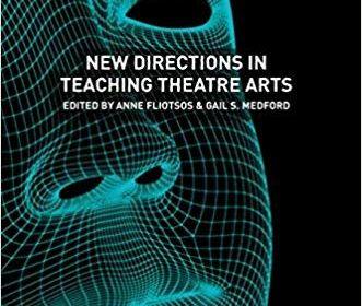 New Directions in Teaching Theatre Arts, Palgrave Macmillan